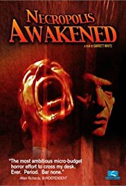 Necropolis Awakened (2002) Poster - Movie Forum, Cast, Reviews