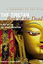 Image of The Tibetan Book of the Dead: A Way of Life