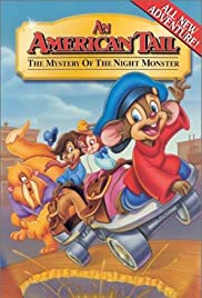 An American Tail: The Mystery of the Night Monster (1999) Poster - Movie Forum, Cast, Reviews