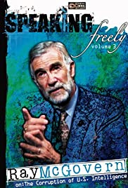 Speaking Freely Volume 3: Ray McGovern Poster