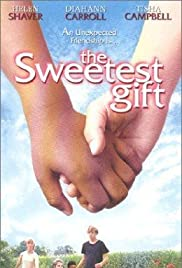 The Sweetest Gift (1998) Poster - Movie Forum, Cast, Reviews