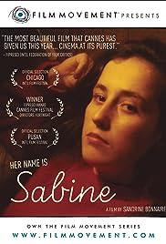 Elle s'appelle Sabine(2007) Poster - Movie Forum, Cast, Reviews