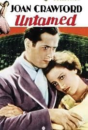 Untamed(1929) Poster - Movie Forum, Cast, Reviews
