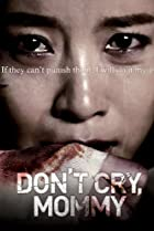 Image of Don't Cry, Mommy