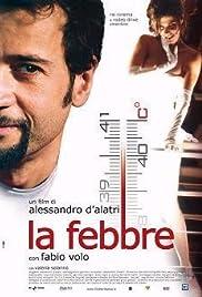 La febbre(2005) Poster - Movie Forum, Cast, Reviews