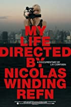 Image of My Life Directed by Nicolas Winding Refn