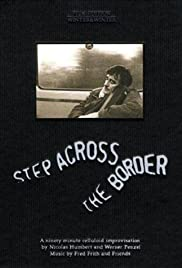 Step Across the Border (1990) Poster - Movie Forum, Cast, Reviews