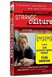 Strange Culture (2007) Poster - Movie Forum, Cast, Reviews