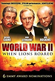 World War II: When Lions Roared Poster