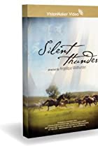 Silent Thunder (2006) Poster
