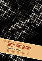 Girls Who Smoke
