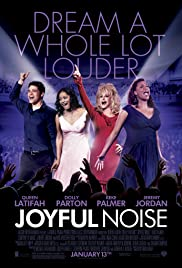 Joyful Noise (2012) Poster - Movie Forum, Cast, Reviews