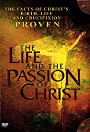 The Life and the Passion of Christ Poster
