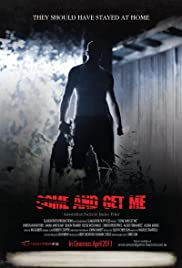 Come and Get Me Poster