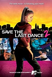 Save the Last Dance 2 (2006) Poster - Movie Forum, Cast, Reviews