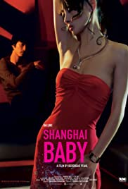 Shanghai Baby (2007) Poster - Movie Forum, Cast, Reviews