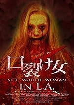 Slit Mouth Woman in LA(2016)
