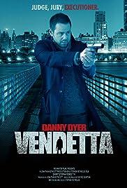 Vendetta(2013) Poster - Movie Forum, Cast, Reviews