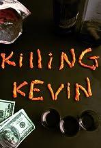 Killing Kevin