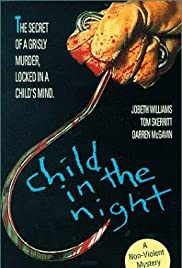 Child in the Night (1990) Poster - Movie Forum, Cast, Reviews