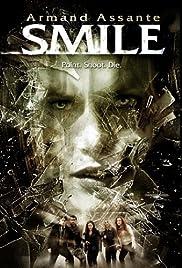 Smile(2009) Poster - Movie Forum, Cast, Reviews