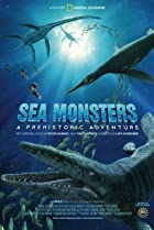 Image of Sea Monsters: A Prehistoric Adventure