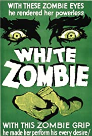 White Zombie (1932) Poster - Movie Forum, Cast, Reviews