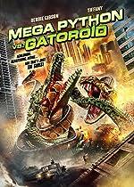 Mega Python vs Gatoroid(2011)
