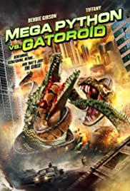 Mega Python vs. Gatoroid (2011) Poster - Movie Forum, Cast, Reviews