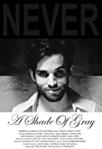 Never a Shade of Gray