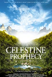 The Celestine Prophecy (2006) Poster - Movie Forum, Cast, Reviews
