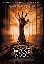 Wake Wood (2009) Poster - Movie Forum, Cast, Reviews
