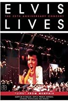 Image of Elvis Lives: The 25th Anniversary Concert, 'Live' from Memphis