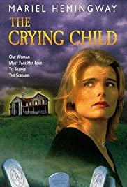 The Crying Child (1996) Poster - Movie Forum, Cast, Reviews