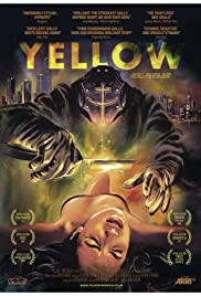 Yellow (2013) Poster - Movie Forum, Cast, Reviews
