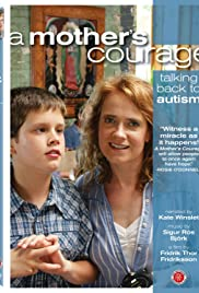 A Mother's Courage: Talking Back to Autism Poster