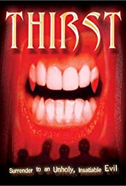Thirst (1979) Poster - Movie Forum, Cast, Reviews