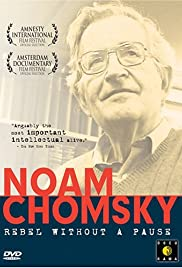 Noam Chomsky: Rebel Without a Pause Poster