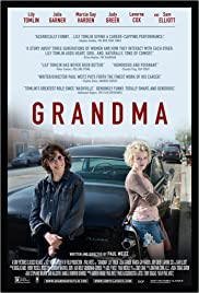 Grandma (2015) Poster - Movie Forum, Cast, Reviews