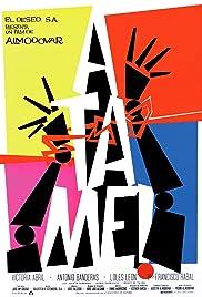 Tie Me Up! Tie Me Down!(1989) Poster - Movie Forum, Cast, Reviews