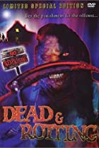 Dead & Rotting (2002) Poster