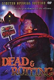 Dead & Rotting Poster