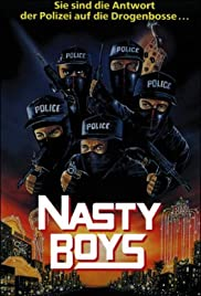 Nasty Boys (1989) Poster - Movie Forum, Cast, Reviews