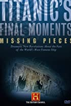 Image of Titanic's Final Moments: Missing Pieces