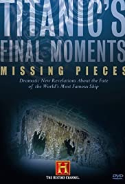 Titanic's Final Moments: Missing Pieces Poster