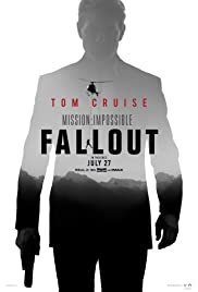 Mission: Impossible - Fallout(2018) Poster - Movie Forum, Cast, Reviews
