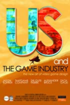 Image of Us and the Game Industry