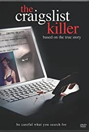 The Craigslist Killer (2011) Poster - Movie Forum, Cast, Reviews