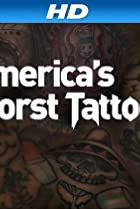 Image of America's Worst Tattoos