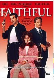 Faithful(1996) Poster - Movie Forum, Cast, Reviews